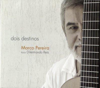 Marco Pereira / dois destinos