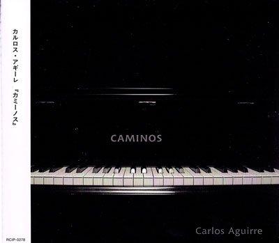 Carlos Aguirre / Caminos