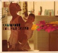 Emiliano Castro / Kanimambo