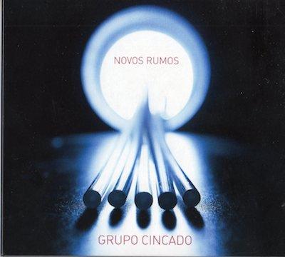 GRUPO CINCADO / NOVOS RUMOS