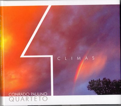 Conrado Paulino Quarteto / CLIMAS