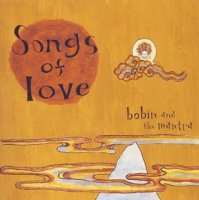 bobin and the mantra / Songs of Love