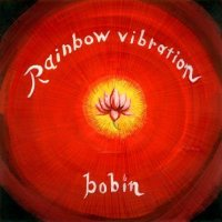bobin / RAINBOW VIBRATION