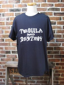 <img class='new_mark_img1' src='//img.shop-pro.jp/img/new/icons1.gif' style='border:none;display:inline;margin:0px;padding:0px;width:auto;' />SHOP SAMS TEQUILA & DESTROY TEE