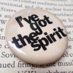 その他  ヴィンテージ缶バッジ I've got the spirit
