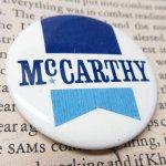 選挙  ヴィンテージ缶バッジ McCarthy 選挙