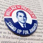 選挙  ヴィンテージ缶バッジ George Wallace 大統領選挙