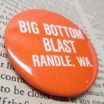 その他  ヴィンテージ缶バッジ Big Bottom Blast