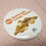アドバタイジング・組織系  マクドナルド 並行輸入正規品 Buttermilk Crispy Tenders 缶バッチ