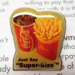 マクドナルド  マクドナルド 1980~90年代 ヴィンテージ ピンズ Super Size