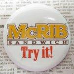 ファッション  マクドナルド ヴィンテージ 缶バッチ McRib