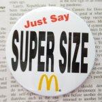 ファッション  マクドナルド ヴィンテージ 缶バッチ Just Say Super Size