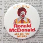 ファッション  マクドナルド ヴィンテージ 缶バッチ Visit with Ronald McDonald