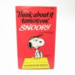 ★NEW ARRIVAL★  スヌーピーコミックブック Think about it tomorrow, Snoopy