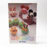 レシピブック  レシピブック 1990年代 Cupcakes for Kids