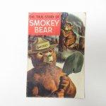 ブックス  スモーキーベア True Story of Smokey Bear コミックブック