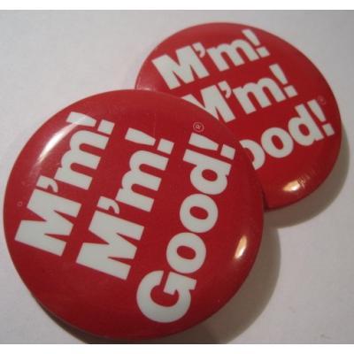 アドバタイジング・組織系 ビンテージTIN缶バッチ「M'm! M'm! Good!」キャンベル販促用