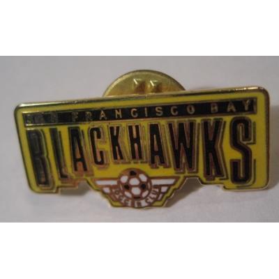 アドバタイジング・組織系 ヴィンテージピンズ「スポーツピンズ ・San Francisco Bay BLACK HAWKS サッカー」