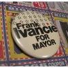 選挙 缶バッチ・Frank Ivancie for Mayor・選挙用