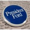 選挙 ヴィンテージ缶バッチ・President Ford・大統領選挙
