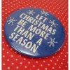 クリスマス ヴィンテージ缶バッチ・Let Christmas be...・青&白